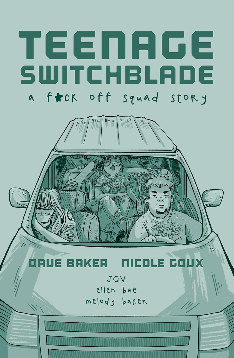 Image of Teenage Switchblade: A Fuck Off Squad Story