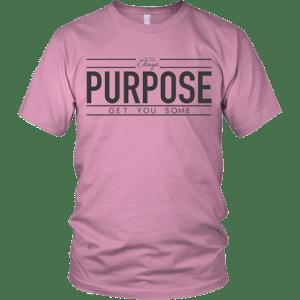 Image of Get Purpose Shirt