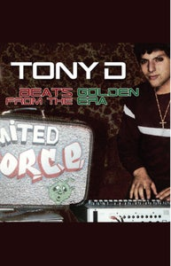 "Image of Tony D ""Beats From The Golden Era"" Limited Edition Cassette"
