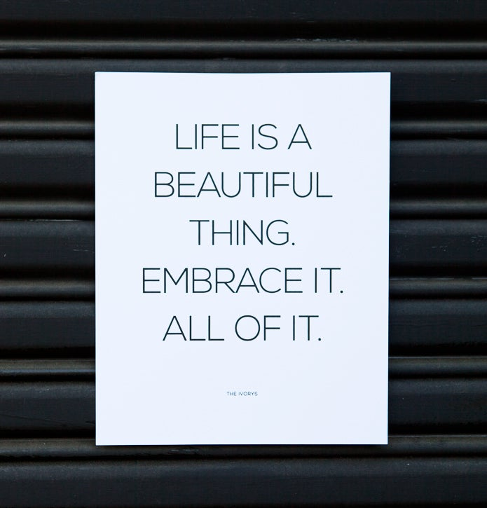 Image of Life Is a Beautiful Thing Print