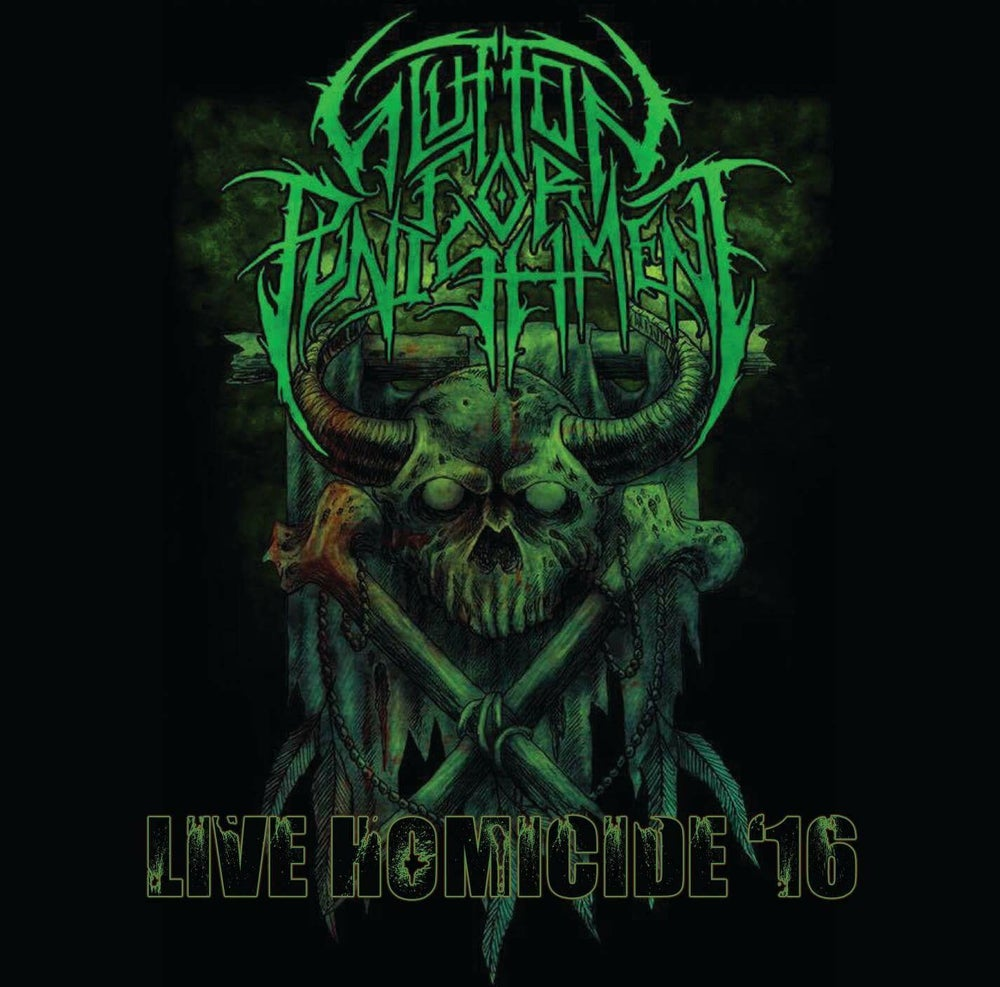 "Image of Glutton for Punishment ""Live Homicide '16"""