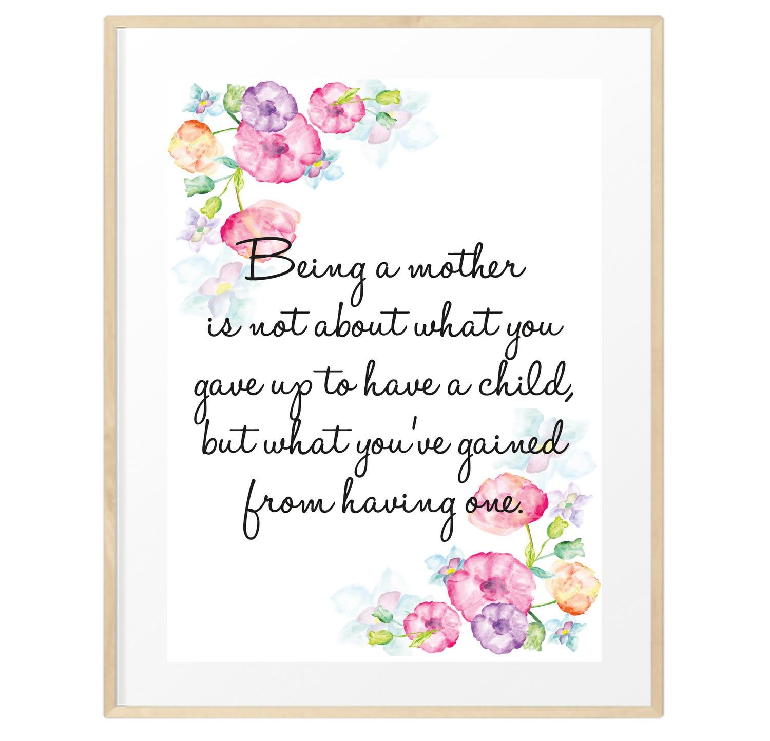 Image of Being a mother floral quote print