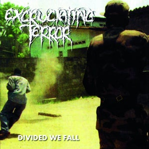 Image of EXCRUCIATING TERROR - DIVIDED WE FALL CD