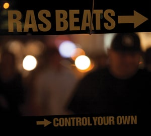 Image of RAS BEATS - CONTROL YOUR OWN Limited Edition CD.