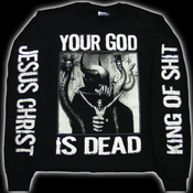 Image of JESUS CHRIST KING OF SHIT LONG SLEEVE