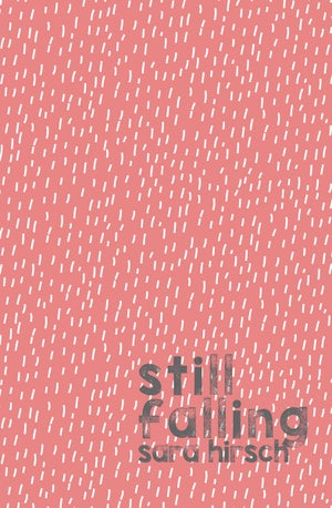 Image of Still Falling by Sara Hirsch