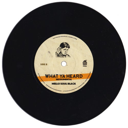"Image of MelloSoulBlack & The Jazz Spastiks - 'What Ya Heard' 7"" (FPI006)"
