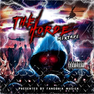 Image of The Horde Mixtape