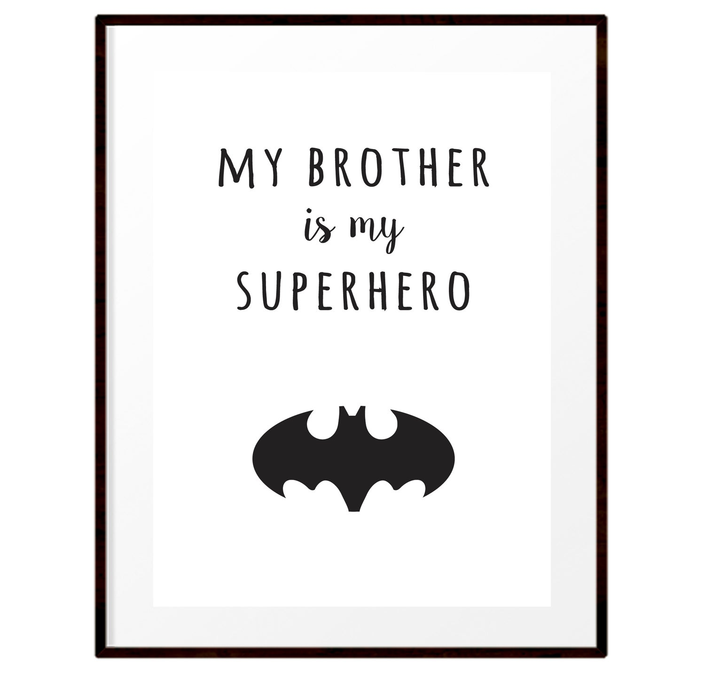 Image of My brother is my superhero print