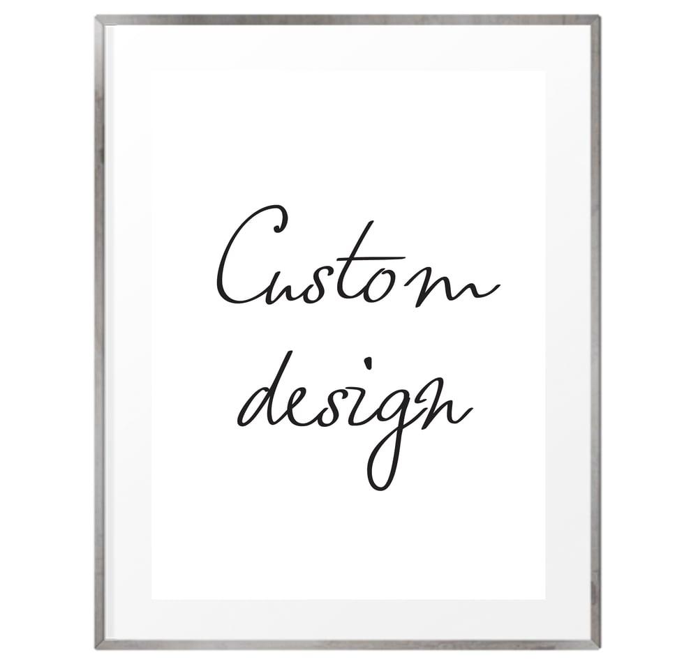 Image of Custom designed prints and signage