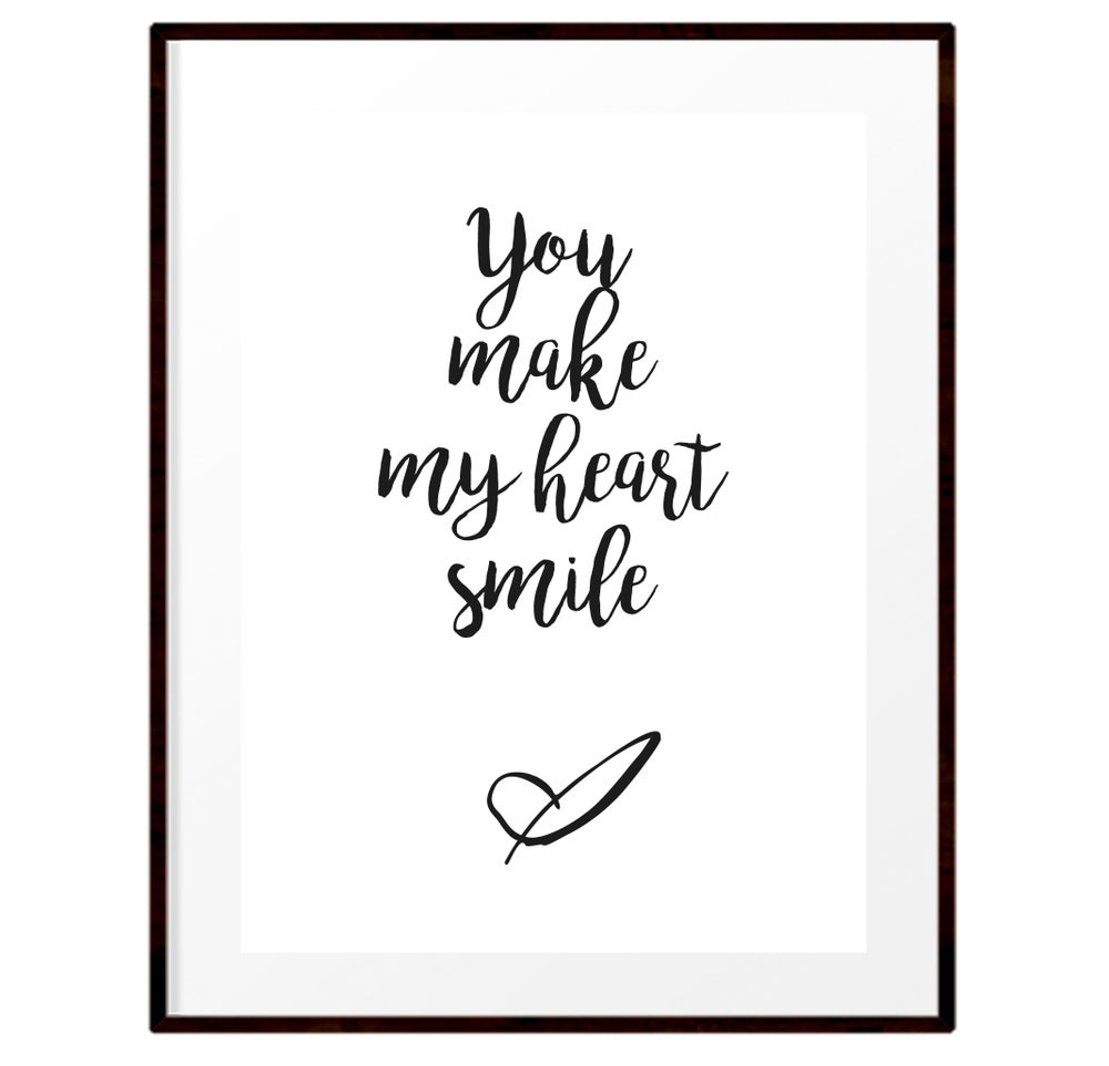 Image of You make my heart smile print