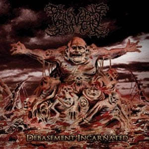Image of CARNIVOROUS VORACITY - Debasement Incarnated CD