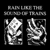 "Image of Rain Like The Sound of Trains ""Singles"" LP"