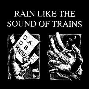 "Image of Rain Like The Sound of Trains ""Singles"" LP"