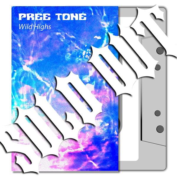 PREE TONE 'Wild Highs' Cassette & MP3