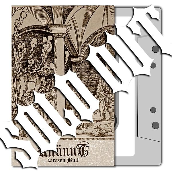 KHÜNNT 'Brazen Bull' Cassette & MP3
