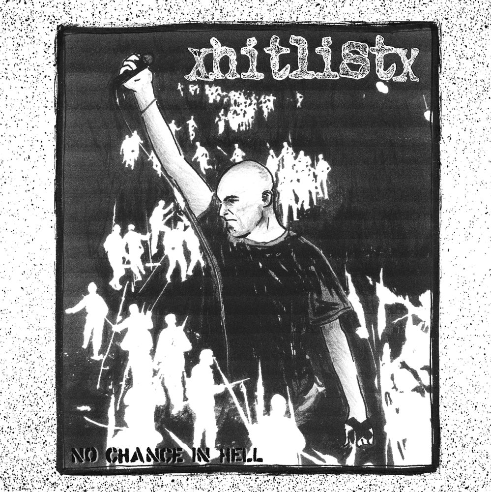 Image of HIT LIST - No Chance In Hell 7""