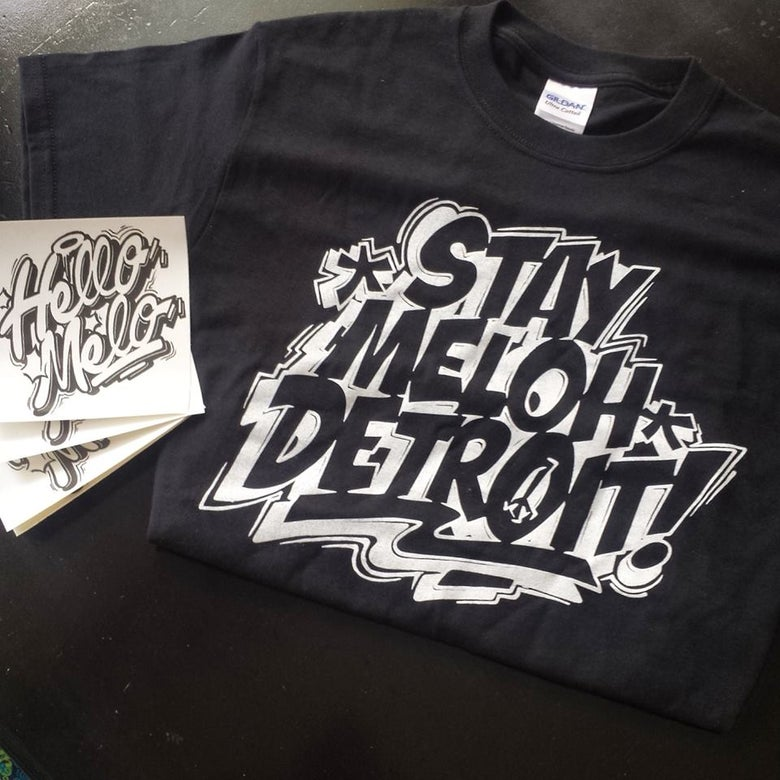 Image of Stay Meloh Detroit