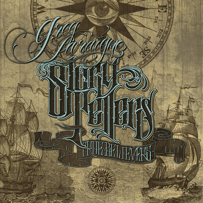 "Image of Greg Laraigne ""Story Tellers, True Believers"" (Lp)"