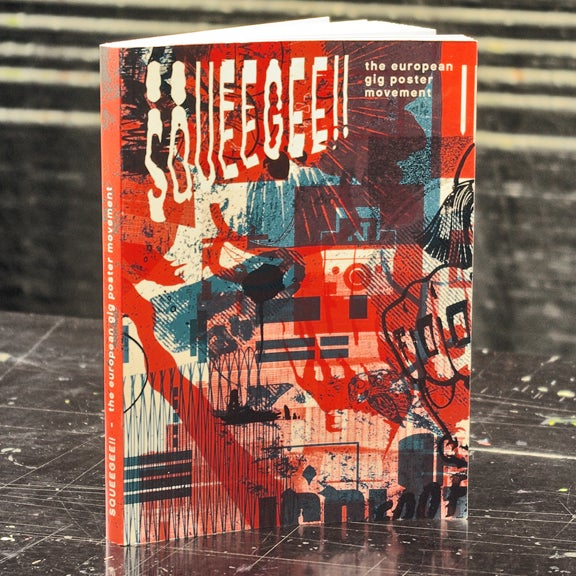Image of SQUEEGEE!! the european gig poster movement