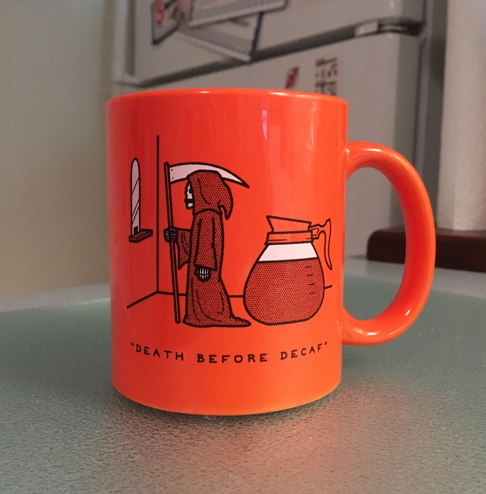 "Image of ""Death Before Decaf"" Ceramic Mug"