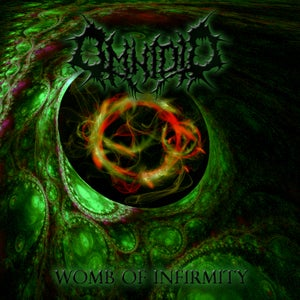 Image of OMNIOID 'Womb of Infirmity'