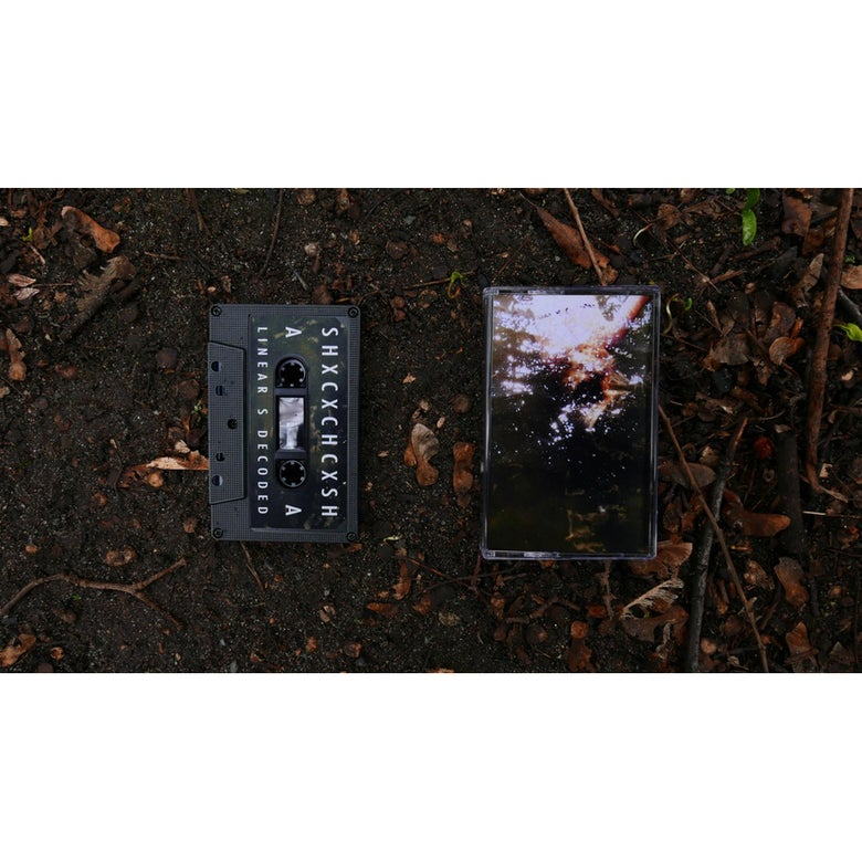 Image of SHXCXCHCXSH - Linear S Decoded - Cassette - Edition of 100