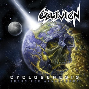 Image of OBLIVION - Cyclogenesis: Songs For Armageddon [Bootcamp Series #27]