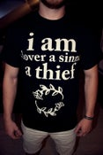 "Image of ""iam a lover a sinner a thief"" SHIRT"