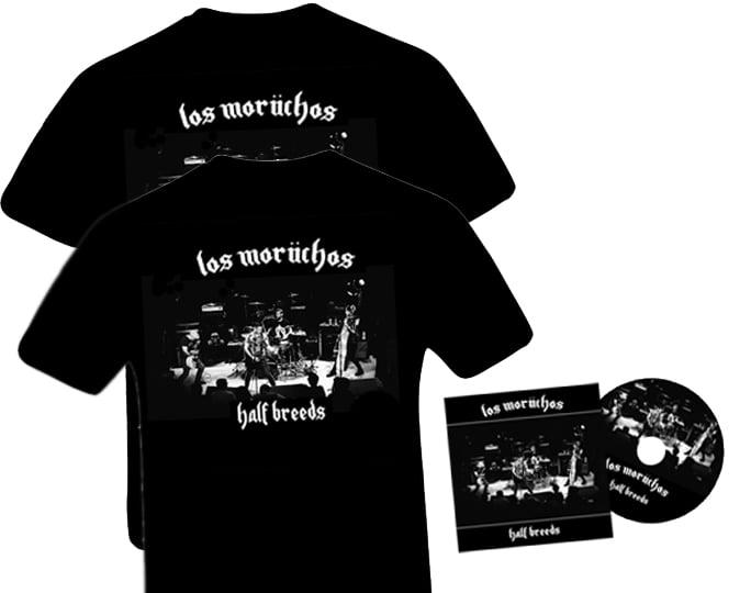Los Moruchos Half Breeds Pre Order Cd Two T Shirts Los Moruchos