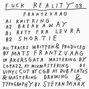 """Image of Fuck Reality 03 - Frantzvaag - 12"""""""