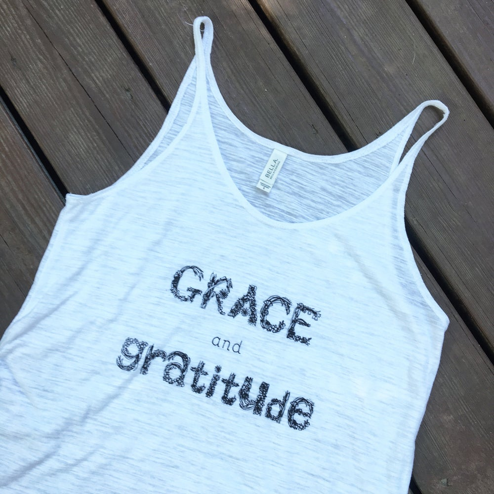 Image of +Grace and Gratitude+ women's slouchy tank