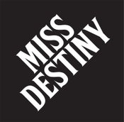 Image of MISS DESTINY LP