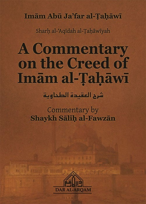 Image of A Commentary on the Creed of Imam Tahawi - Shaikh Saleh al-Fawzan