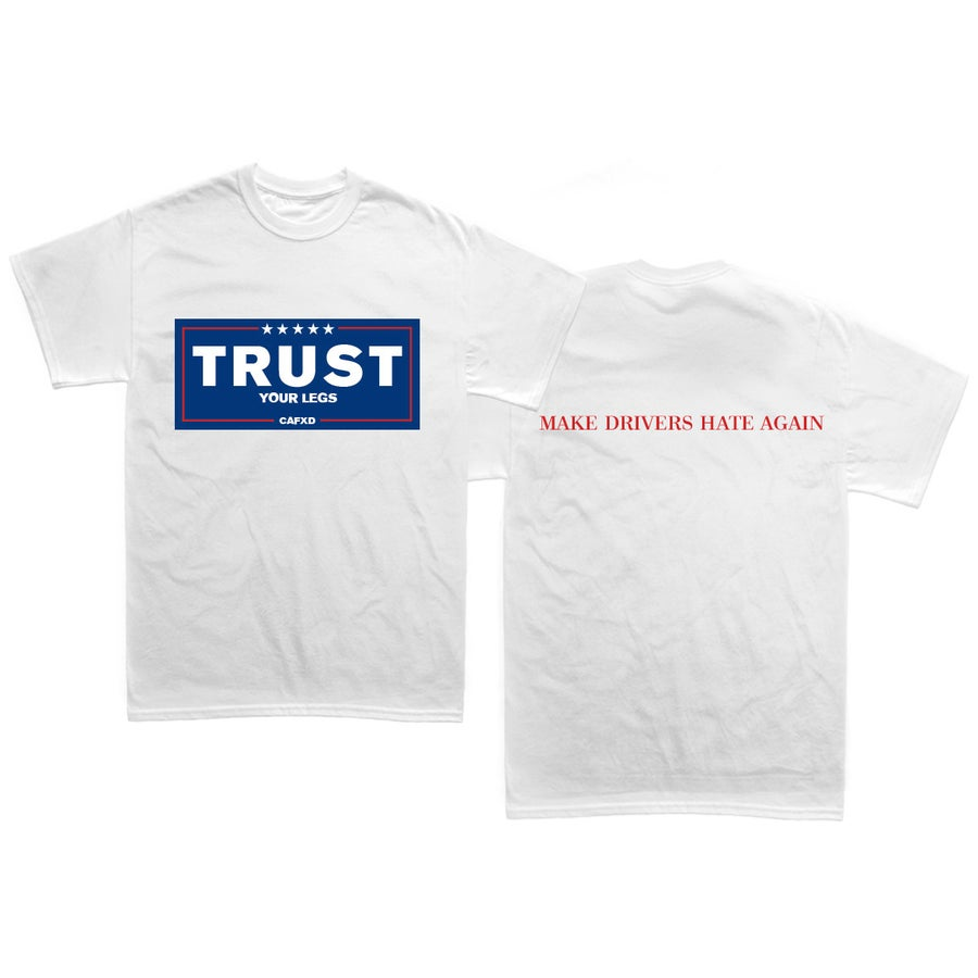 "Image of ""TRUST YOUR LEGS"" Limited Edition T-Shirt"