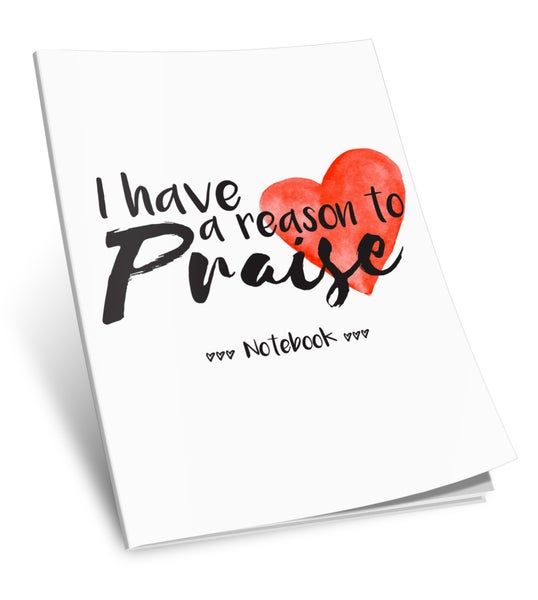 Image of Notebook: I Have a Reason to Praise