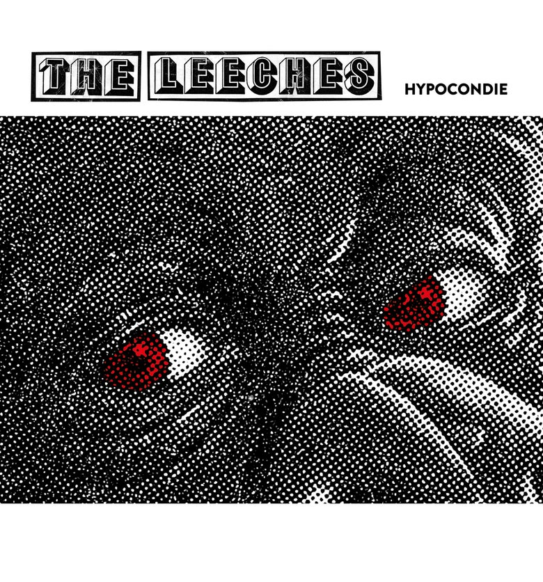 "Image of The Leeches ""Hypocondie / Nowhere boy"" 7""!!!"