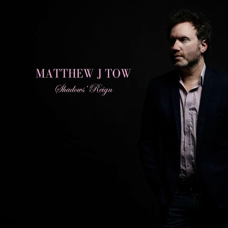 Image of Matthew J Tow :: SHADOW'S REIGN (VINYL)