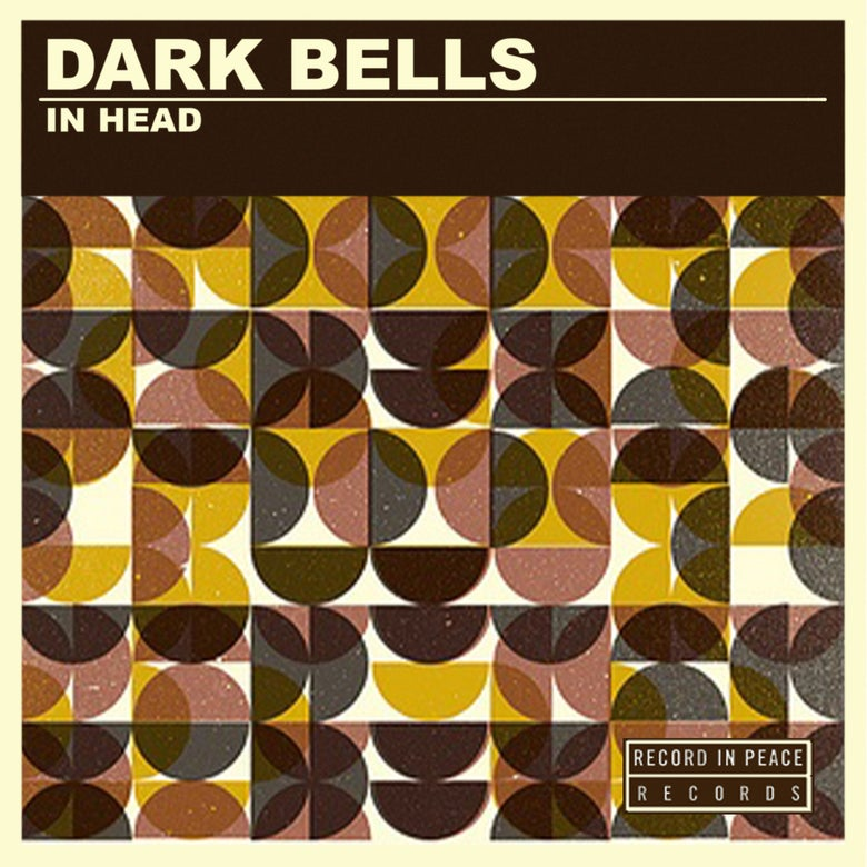 Image of Dark Bells - In Head (SOLD OUT)