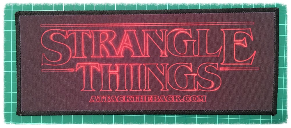 "Image of Attack The Back ""Strangle Things"" Patch"
