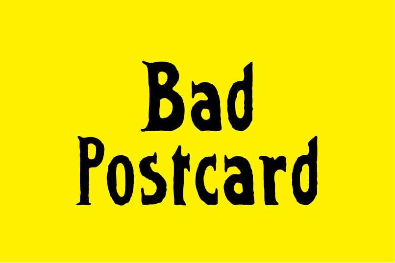 Image of Bad Postcard font