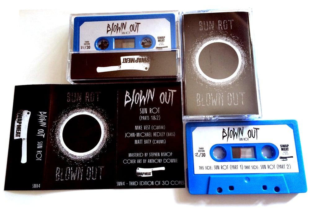BLOWN OUT 'Sun Rot' Cassette & MP3 (2016 Reissue)