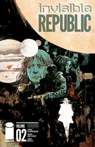 Image of Invisible Republic Vol. 2 - signed