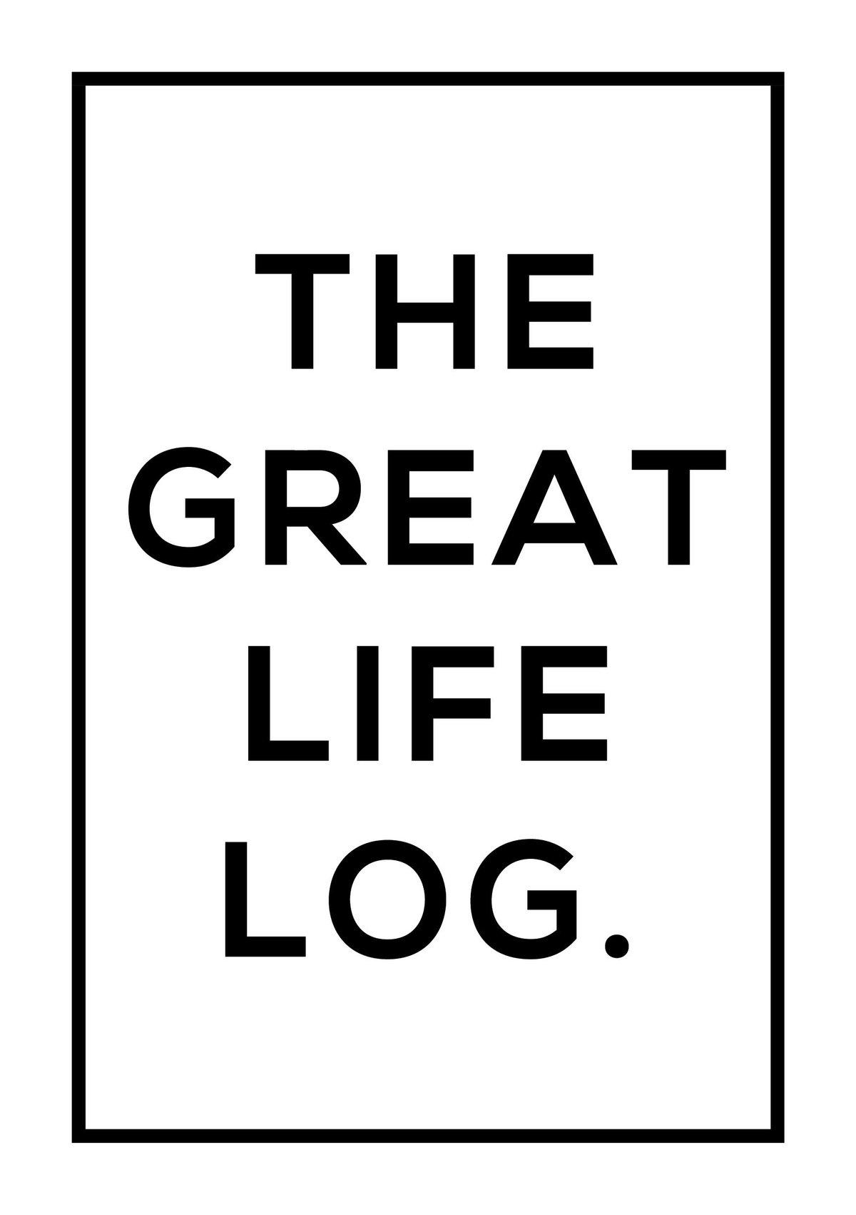 Image of #TheGreatLifeLog