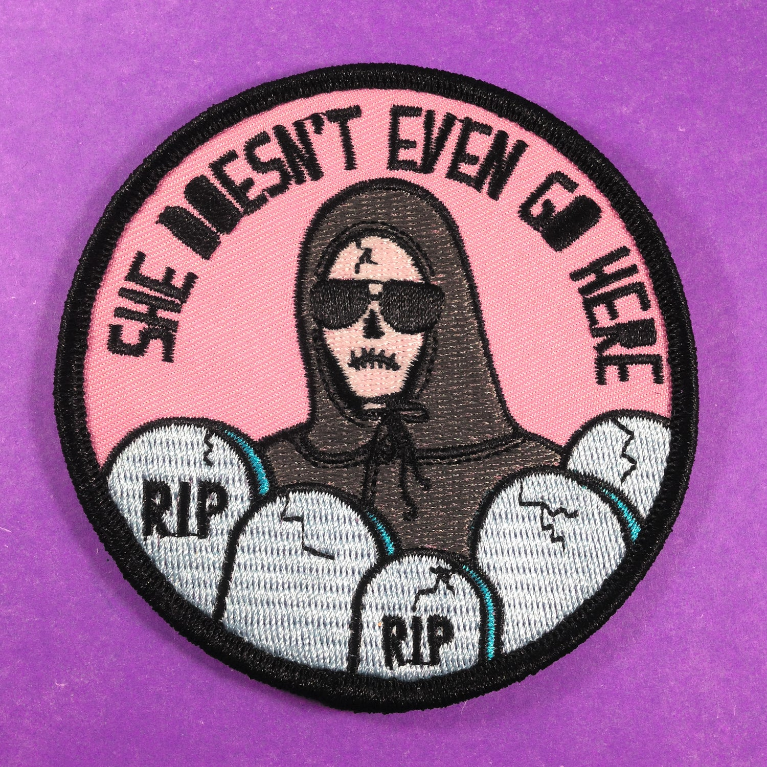 Image of She Doesn't Even Go Here Patch