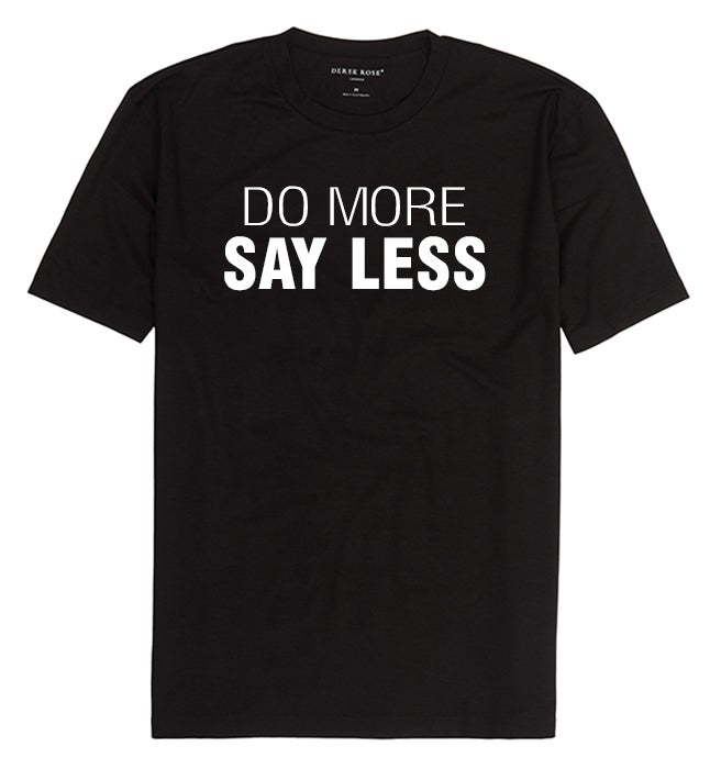 Image of Do more, Say less (Men's) t shirt