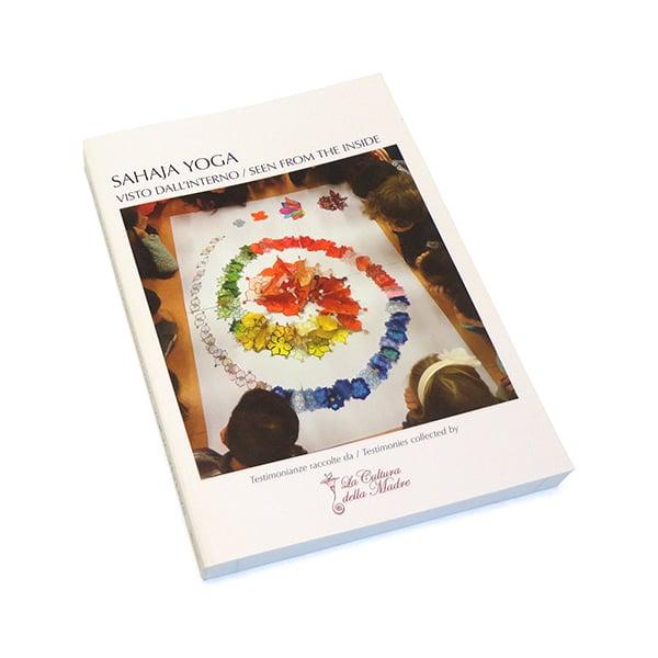 Image of Sahaja Yoga, Visto dall'Interno / Seen from the Inside, Testimonianze