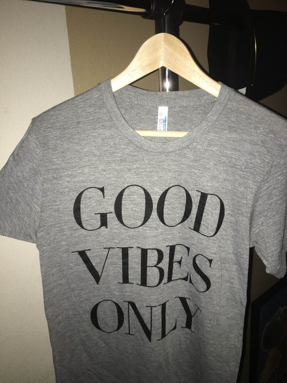 Image of 'GOOD VIBES ONLY' Short Sleeved T-Shirt (Athletic Gray)