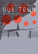 Image of Grey Area: Our Town by Tim Bird