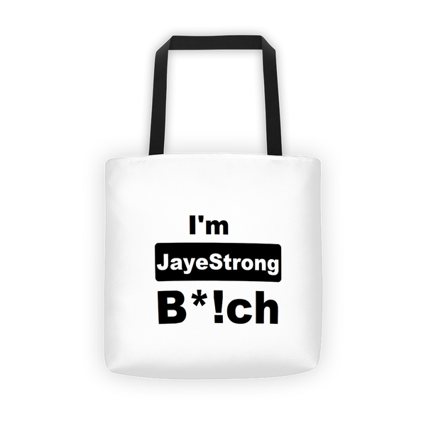 Image of I'm JayeStrong B*!ch tote bag